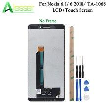 AlesserสำหรับNokia 6.1 6 2018 TA 1043 TA 1045 TA 1050 TA 1054 TA 1068 จอแสดงผลLCDและTouch Screen ASSEMBLY + เครื่องมือ