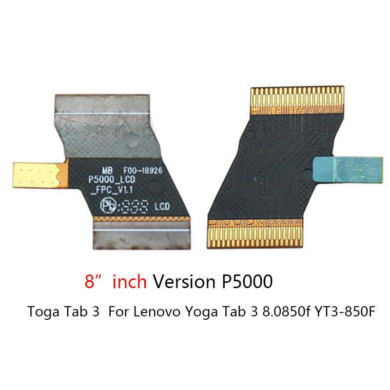 Placa-mãe principal display lcd conector flex cabo de fita para lenovo yoga tab 3 YT3-X50L YT3-X50f YT3-X50 YT3-X50m p5100 sub fpc
