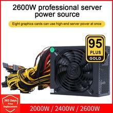 2000W 2400W 2600W 180V-260V ATX ETH Bitcoin Mining Power Supply 95% Efficiency Support 8 Display Cards GPU For BTC Bitcoin Miner