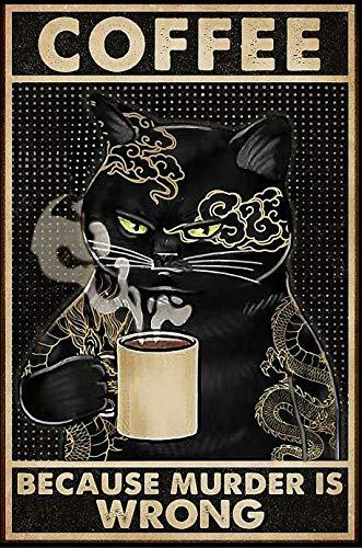Черная кошка кофе из-за убийства неправильный Плакат Металлический винтажный жестяной знак Декор Дом Бар Паб Забавный Ретро настенный худо...