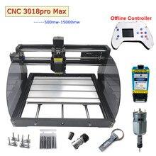 CNC 3018 Pro Max Laser Gravur Maschine Power 0,5 W-15W 3 achsen Router DIY MINI Holzbearbeitung Laser Stecher Mit Offline controller