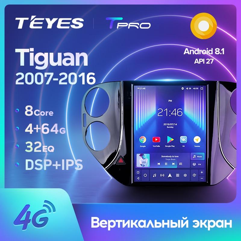 TEYES TPRO Штатная магнитола For Фольксваген Тигуан 1 For Volkswagen Tiguan 1 NF 2007 - 2016 For Tesla style screen For Тесла Стиль Экран Android 2DIN автомагнитола 2 DIN GPS мультимеди...