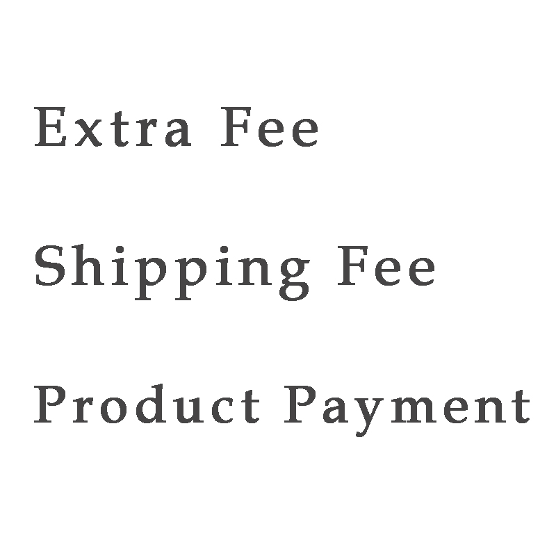 Shipping Fee / Extra Fee