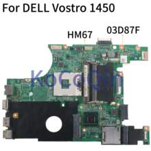 Kocoqin Motherboard Laptop Dell Vostro 1450 V1450 Insprion N4050 HM67 Mainboard CN-03D87F 03D87F 48.4IUI5.01M(China)