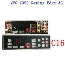 MSI MPG Z390 Gaming Edge AC 마더 보드 용 I/O IO 실드 백 플레이트