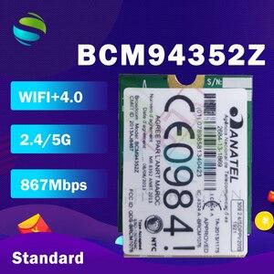 Image 2 - BCM94352Z BCM94352 DW1560 NGFF 867Mbps 802.11ac Bluetooth 4.0 Scheda Wlan