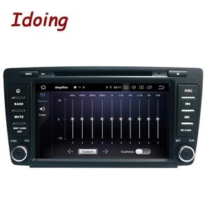 Image 3 - Idoing z systemem Android 10 4G + 64G 8 rdzeń 2Din kierownicy dla Skoda Octavia 2 samochodowe Multimedia odtwarzacz DVD 1080P HDP GPS + Glonass 2 Din