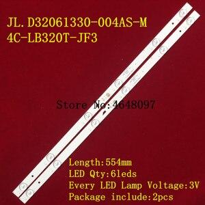 Image 1 - 1 סט = 2 חתיכות W32Sled תאורה אחורית עבור JL.D32061330 004AS M 4C LB320T JF3 מסך LVW320CSDX E13 V57 LVW320CSDX