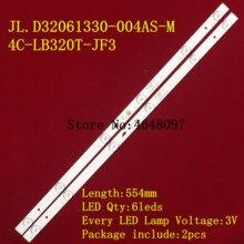 1Set = 2 Stuks W32Sled Backlight Voor JL.D32061330 004AS M 4C LB320T JF3 Screen LVW320CSDX E13 V57 LVW320CSDX