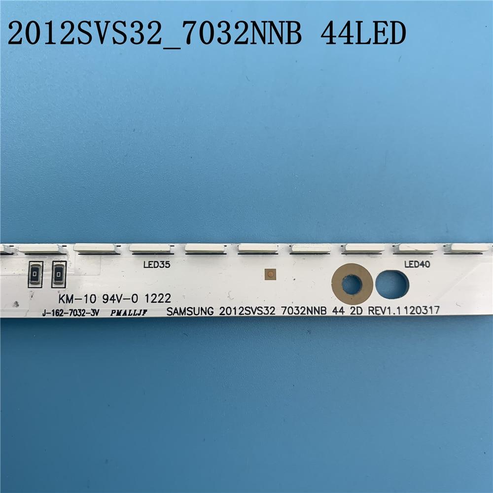 Image 3 - 44LED*3V New LED Strip 2012SVS32 7032NNB 44 2D REV1.0 For Samsung V1GE 320SM0 R1 UA32ES5500 UE32ES6100 UE32ES5530W UE32ES5507Light Beads   -