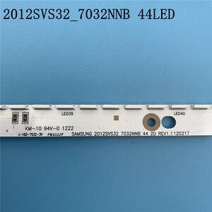 Image 3 - 44LED * 3V Novo Tira CONDUZIDA 2012SVS32 7032NNB 44 2D REV1.0 Para Samsung V1GE 320SM0 R1 UA32ES5500 UE32ES6100 UE32ES5530W UE32ES5507