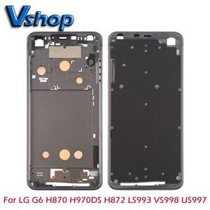 Image 1 - Onarım parçaları LG G6 ön kapak LCD çerçeve çerçeve plaka için H870 H970DS H872 LS993 VS998 US997 cep telefonu parçaları değiştirin