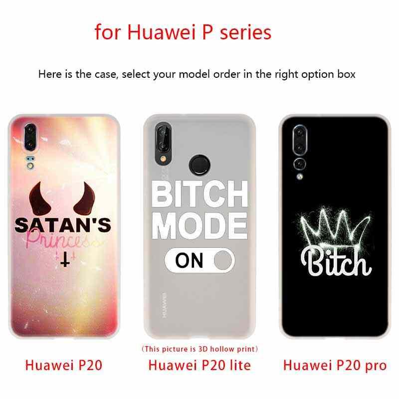 Caso de silicona suave cubierta de TPU para Huawei P30 P20 Pro P10 P9 P8 Plus P Smart Lite 2019 no estoy siempre perra casos