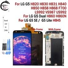 ЖК-дисплей для LG G5 H850 H868 F700 LS992 VS987, дисплей с рамкой и сенсорным дигитайзером в сборе, G5 Dual H860 G5 SE H840 H845 дисплей