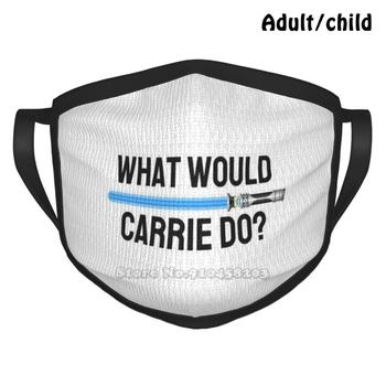 What Would Carrie Do ? Anti Dust Reusable Diy Face Mask What Would Carrie Do Wwcd Wwcfd Do It For Carrie Carrie Fisher Princess image
