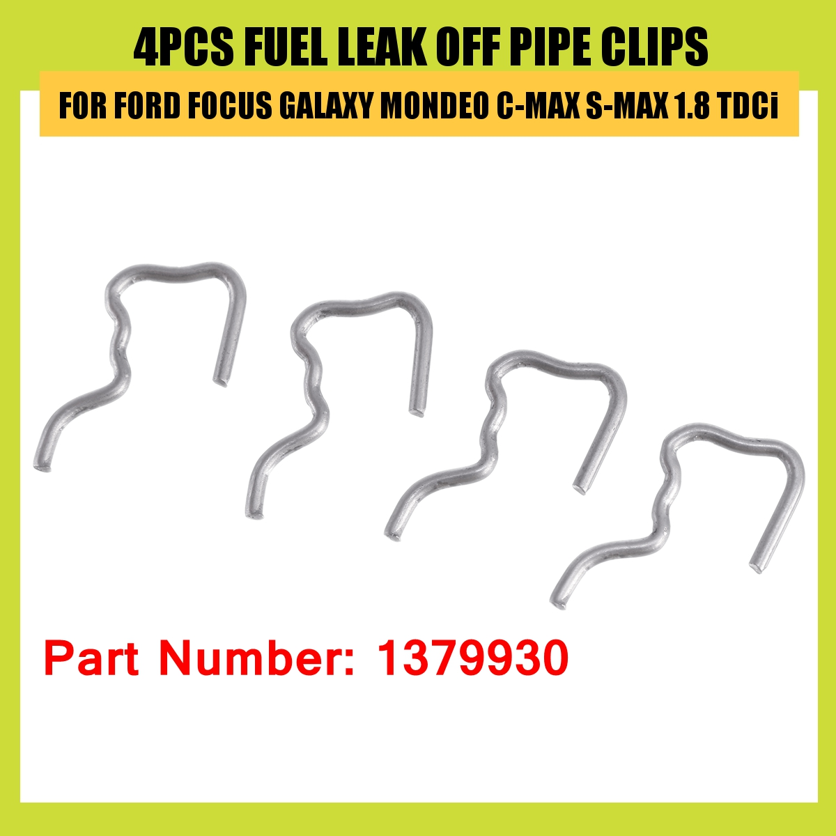 Car 4PCS FUEL LEAK OFF PIPE CLIPS FOR FORD for FOCUS GALAXY for ONDEO CMAX SMAX 1 8 TDCi  Accessories 1379930