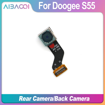 AiBaoQi High Quality New Original Doogee S55 rear camera 13.0MP repair parts replacement for Doogee S55/S55 lite Smart phone