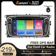 Eunavi 2 Din Android 10วิทยุDvdสำหรับรถยนต์Ford Focus 2 Mondeo S MAX C MAX Galaxy Transit TourneoสเตอริโอGPSนำทางDSP WIFI