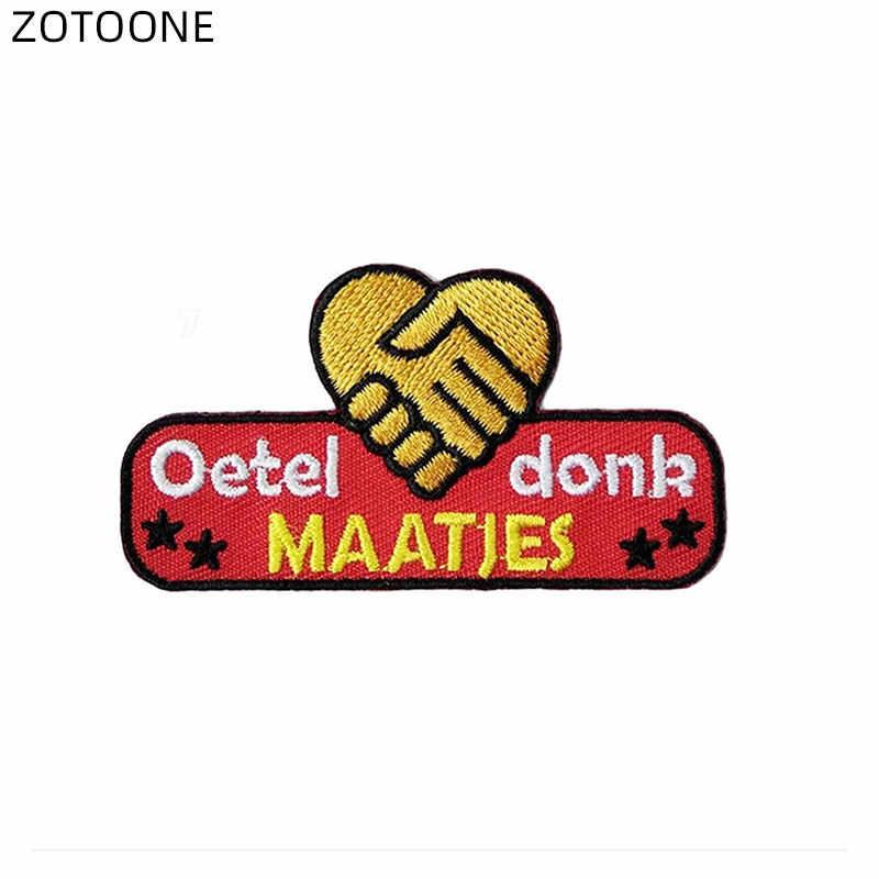 ZOTOONE เหล็กบนแพทช์ Oeteldonk กบ Carnival สำหรับ Netherland ปักตัวอักษร Patch สำหรับเสื้อผ้า DIY Badge สำหรับเสื้อผ้า G