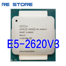 Intel Xeon E5 2620 V3 Prozessor SR207 2,4 Ghz 6 Core 85W Sockel LGA 2011-3 CPU E5 2620V3(China)