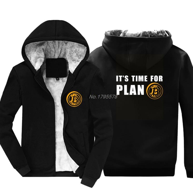 Time For Plan Bitcoin BTC Crypto Currency Sweatshirt Thicken Custom Hoodies Keep warm Hoody Casual Men Hoodie jacket Tops 1