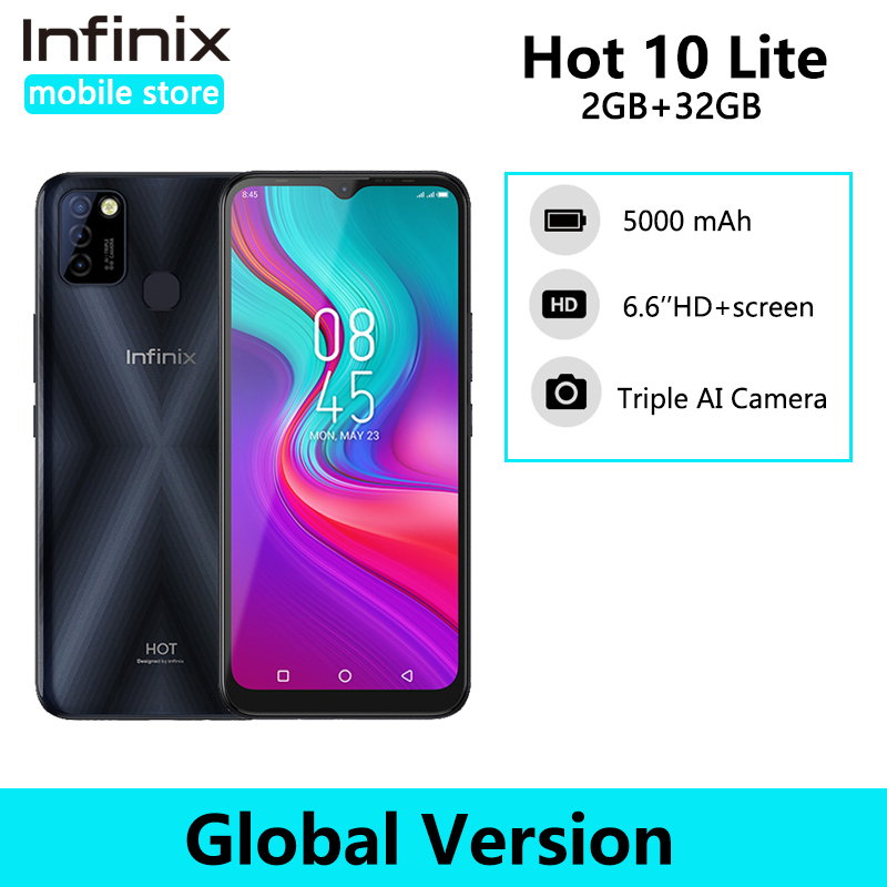 Infinix Hot 10 Lite глобальная версия 2 ГБ 32 ГБ смартфон 6,6 дюймов HD 1600*720P аккумулятор 5000 мАч камера 13 МП Helio A20 Смартфоны      АлиЭкспресс