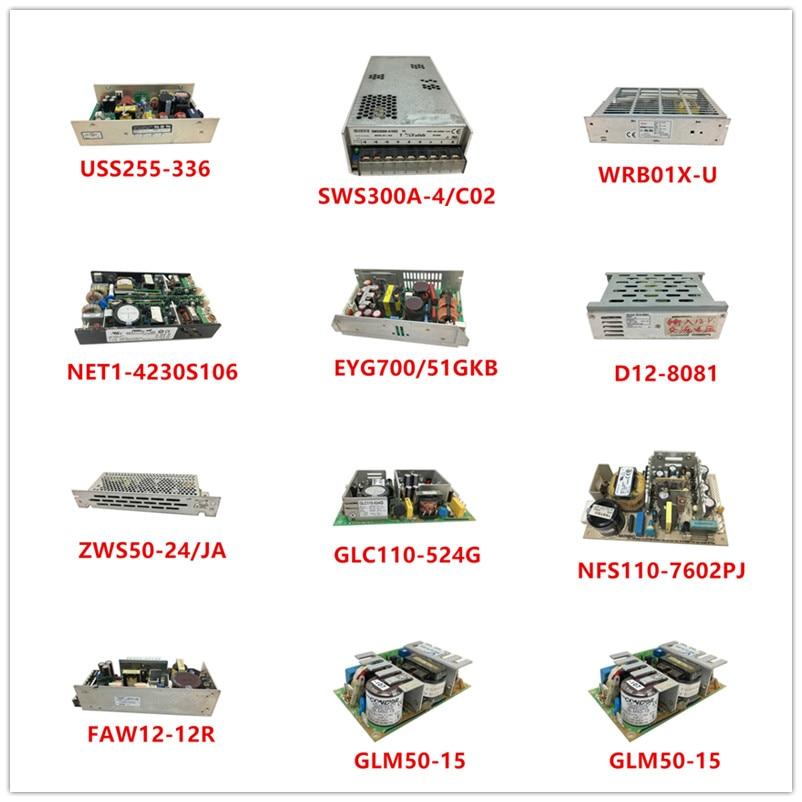 USS255-336|SWS300A-4/C02|WRB01X-U|NET1-4230S106|EYG700/51GKB|D12-8081|ZWS50-24/JA|GLC110-524G|NFS110-7602PJ|FAW12-12R|GLM50-15