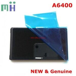 Image 5 - NEUE Für Sony A6400 ILCE 6400 ILCE6400 Alpha ILCE 6400 LCD Screen Display mit Protector Fenster Glas Kamera Ersatzteil
