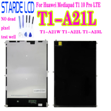 STARDE Replacement LCD for Huawei MediaPad T1-A21 T1-A21L T1-A23L T1-A21W T1-A22L 10'' LCD Display  For Huawei Screen  Pad Parts full new high quality for huawei t1 a21 mediapad t1 10 pro lte t1 a21l tablet pc touch screen panel digitizer free shipping