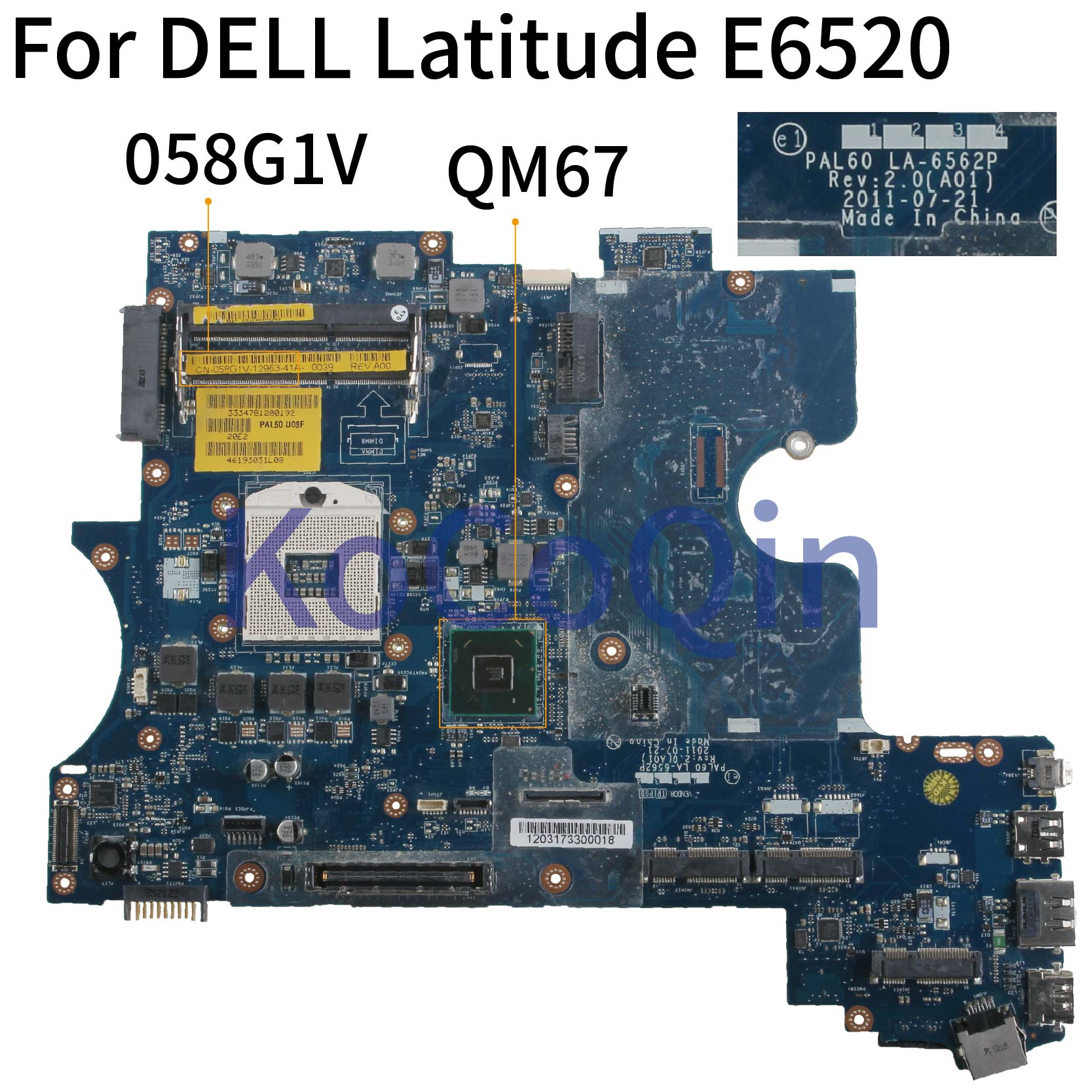 KoCoQin ноутбук материнская плата для Dell Latitude E6520 QM67 материнская плата CN-058G1V 058G1V PAL60 LA-6562P image