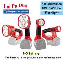 3W 12W 18V עבור מילווקי M18 ליתיום סוללה (אין סוללה, אין מטען) LED מנורת פנס USB חיצוני כלים עבודה אור