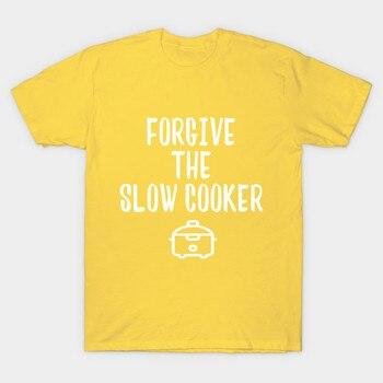 Hombres camiseta perdonar la olla de cocción lenta olla esto podría ser nosotros camiseta mujer t camisa