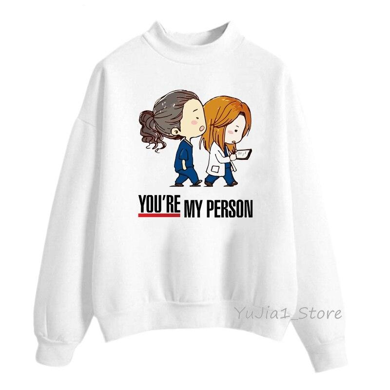 Greys Anatomy Sweatshirt Women Funny You Are My Person Print Hoodie Woman Kawaii Winter Top Clothes Streetwear Girlfriend Gift