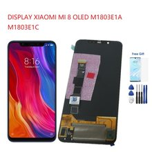 Super Amoled For LCD DISPLAY XIAOMI MI8 MI 8 TOUCH SCREEN SCHERMO OLED M1803E1A M1803E1C For Xiaomi Mi 8 M1803E1A LCD Screen