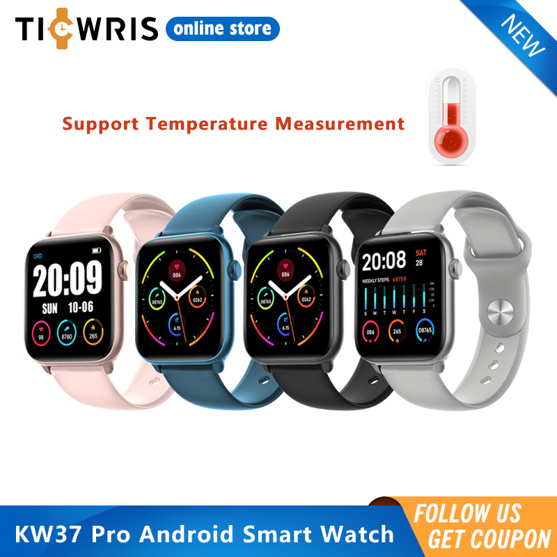 Ticwris KW37 Pro Android Smart Watch Temperature Heart Rate Monitor Fitness Waterproof Wristwatch Blood Pressure GTS Smartwatch