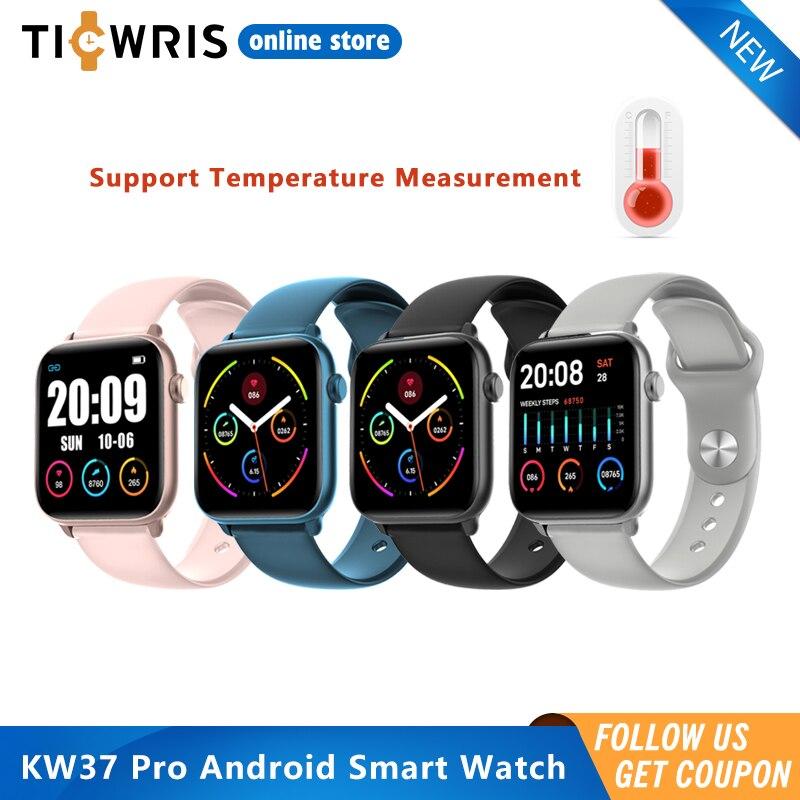 Ticwris KW37 Pro Android Smart Watch Temperature Heart Rate Monitor Fitness Waterproof Wristwatch Blood Pressure GTS Smartwatch