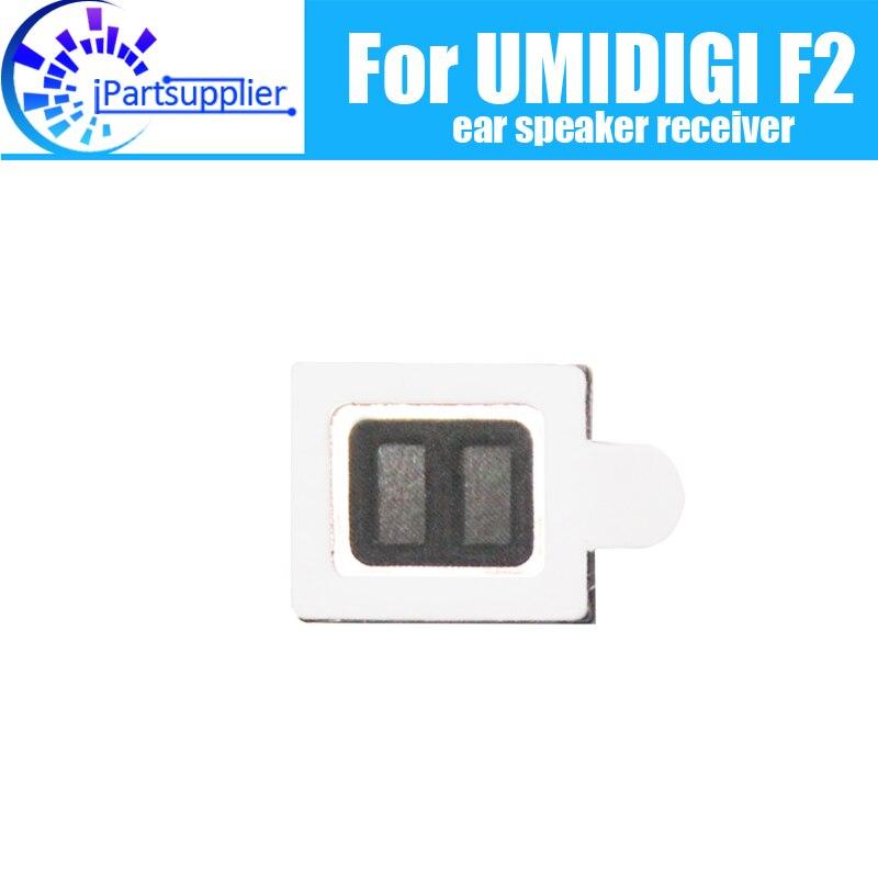 UMIDIGI F2 Earpiece 100% New Original Front Ear speaker receiver Repair Accessories for UMIDIGI F2 Mobile Phone
