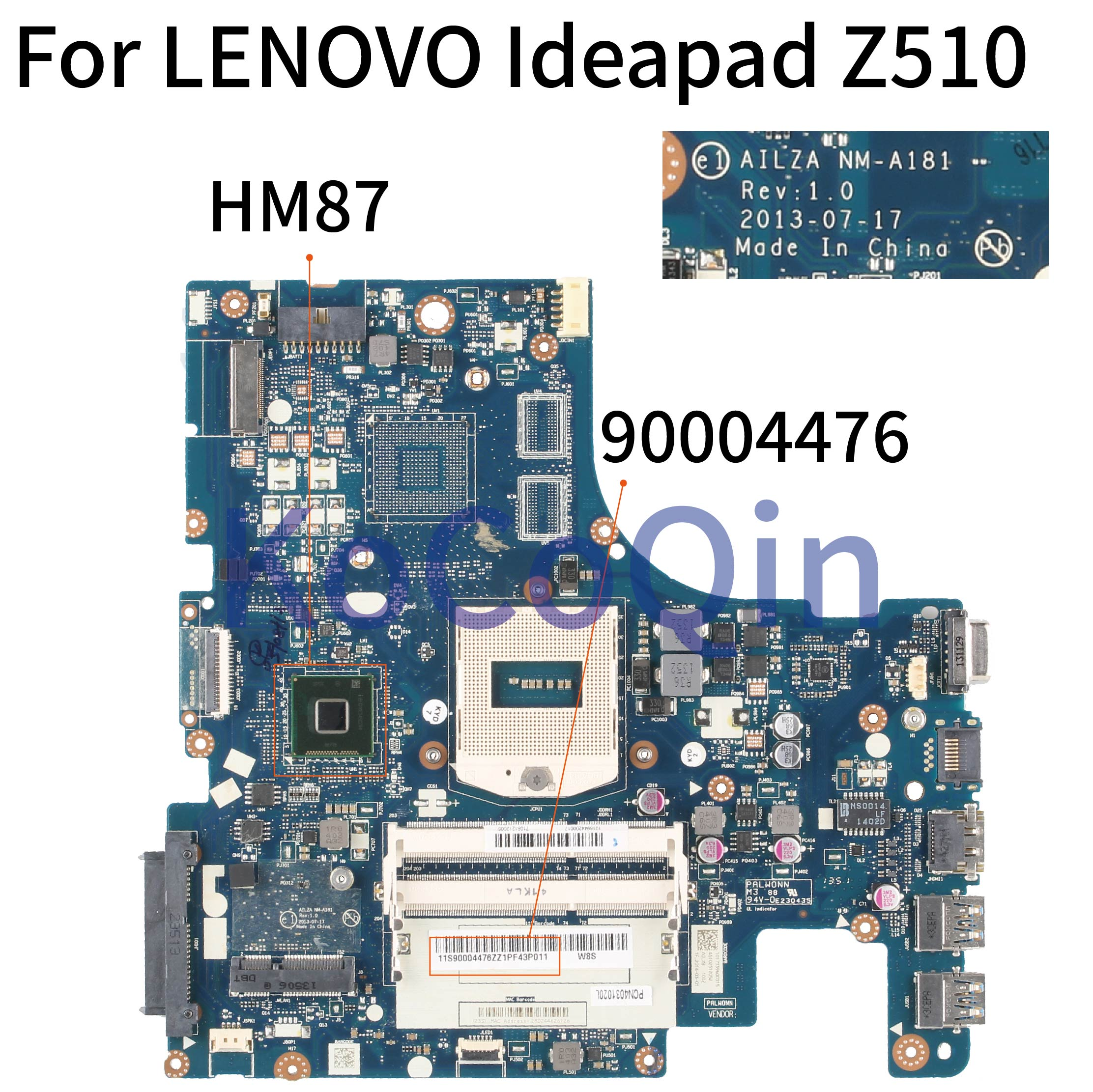 KoCoQin Laptop Motherboard For LENOVO Ideapad Z510 PGA947 Mainboard AILZA NM-A181 90004476 HM87 DDR3