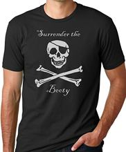 2019 neue Sommer Cool Tee Shirt Kapitulation Die Booty Lustige Pirate T-shirt Baumwolle T-shirt(China)