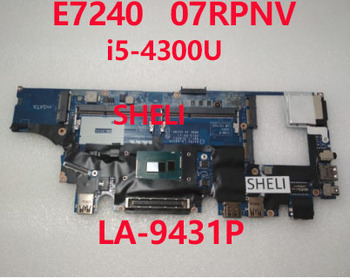 SHELI for DELL E7240 Laptop Motherboard CN-07RPNV 07RPNV 7RPNV LA-9431P With SR1ED I5-4300U CPU DDR3L working well 100% tested