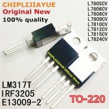 10 sztuk L7805CV L7806CV L7808CV L7809CV L7812CV L7815CV L7824CV LM317T IRF3205 E13009 2 TO220 do 220 nowy i oryginalny IC Chipset