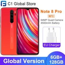 Глобальная версия Xiaomi Redmi Note 8 Pro 6 ГБ 128 4500 мАч NFC мобильный телефон 6,53