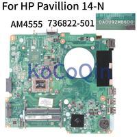 KoCoQin Laptop motherboard For HP Pavilion 14-N 14-F 14' Inch A8-4555 Mainboard DA0U92MB6D0 736822-001 736822-501 736822-601