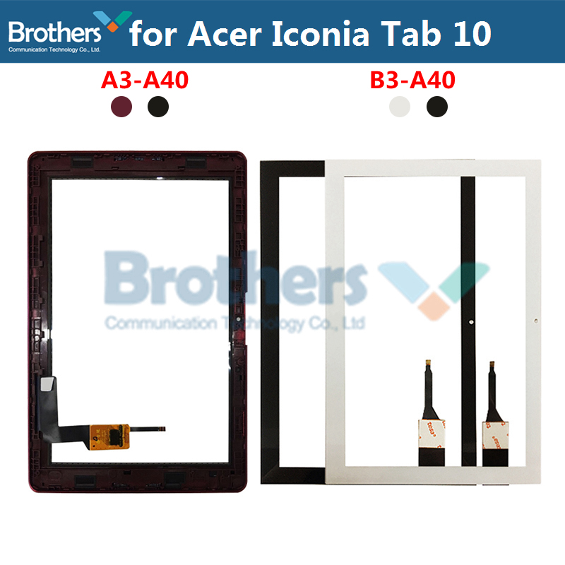 Tablet Touch Screen For Acer Iconia Tab 10 A3-A40 B3-A40 Touch Digitizer Front Glass With Frame 10.1'' Panel Replacement Tested