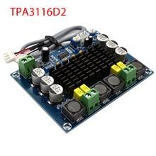 חדש TPA3116 ערוץ כפול סטריאו גבוהה כוח דיגיטלי מגבר אודיו לוח TPA3116D2 מגברי 2*120W Amplificador DIY
