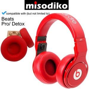 Image 3 - Misodiko almohadillas de oreja de repuesto Kit de cojín para Beats by Dr. Dre Pro/ DETOX Over Ear Wired, partes de reparación de auricular Earpads
