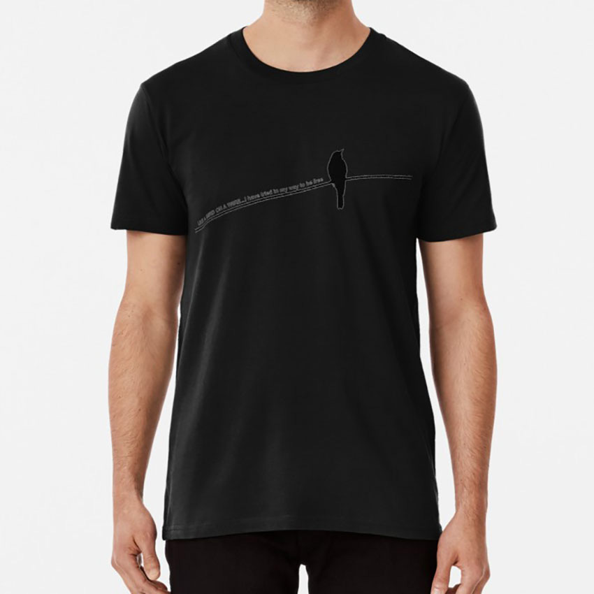 Bird On A Wire T Shirt Bird Freedom Leonard Cohen Song Lyrics On A Wire Black Outline Bird On A Wire image