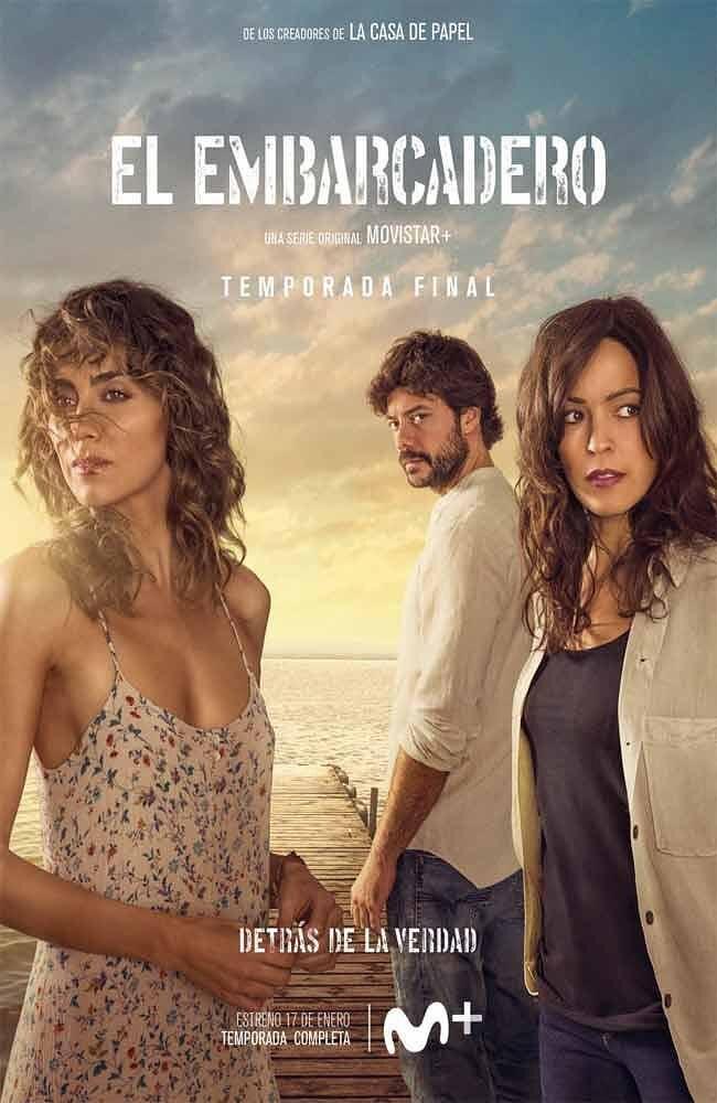 码头 第二季 El embarcadero Season 2