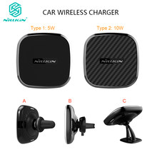 NILLKIN 5W 10W Magnetic Qi Wireless Car Charger สำหรับ Samsung หมาย(China)