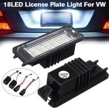 2 шт. Универсальный 12 в 18 светодиодный светильник для номерного знака автомобиля s светильник для VW GOLF 4 5 6 7 6R Passat B6 Lupo Scirocco Polo